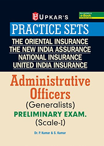 Practice Sets The Oriental Insurance The New India Assurance United India Insurance Administrative Officers (Generalists) Preliminary Exam. (Scalr-I)