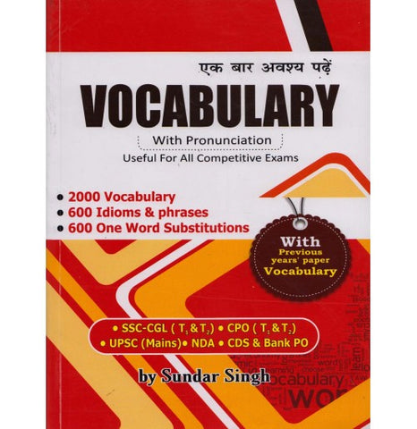 Bansal Readers Publication [Vocabulary with Pronunciation (2000 Vocabulary + 600 Idioms & Phrases + 600 One Word Substitutions + Previous Years] by Sundar Singh