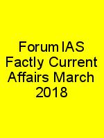ForumIAS Factly Current Affairs March 2018 N