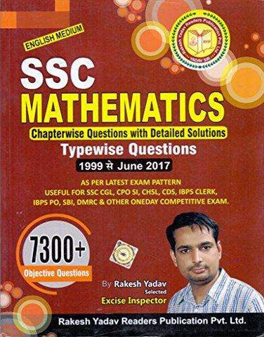 Rakesh Yadav 7300+ SSC Mathematics(Chapterwise Questions with Detailed Solutions) English