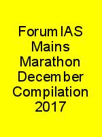 ForumIAS Mains Marathon December Compilation 2017 N
