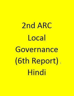 2nd ARC Local Governance (6th Report) - Hindi