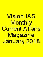Vision IAS Monthly Current Affairs Magazine January 2018 N