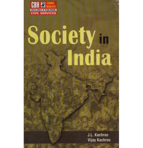 CBH Publication [Society in India (English) Paperback] by J L Kachroo & Vijay Kachroo
