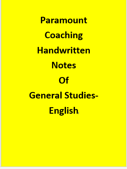 Paramount Coaching Handwritten Notes Of General Studies-English
