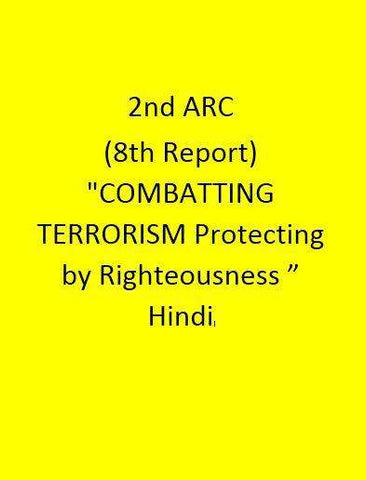"2nd ARC(8th Report) ""COMBATTING TERRORISM Protecting by Righteousness"" - Hindi"