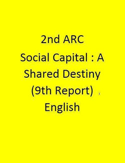 2nd ARC Social Capital : A Shared Destiny (9th Report) - English