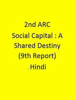 2nd ARC Social Capital : A Shared Destiny (9th Report) - Hindi
