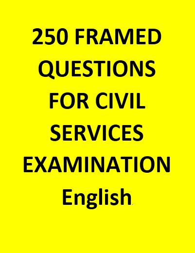 250 IMPORTANT QUESTIONS FOR IAS CIVIL SERVICES EXAMINATION - English