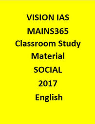 Vision IAS SOCIAL MAINS 365 Study Material  October 2016 – June 2017