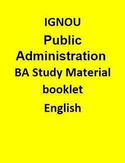 IGNOU Public Administration BA Study Material booklet - English