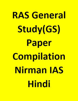 RAS General Study(GS) Papers Compilation For Mains - Nirman IAS - Hindi