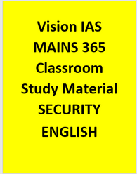 Vision IAS SECURITY MAINS 365 Material October 2016 – June 2017