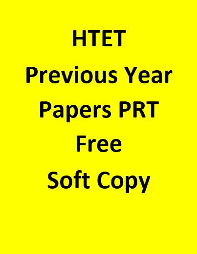 Htet Previous Year Papers For PRT Free Soft Copy