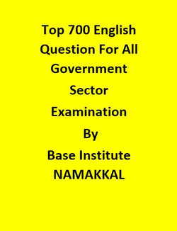 Top 700 English Question For All Government Examination By Base Institute - NAMAKKAL