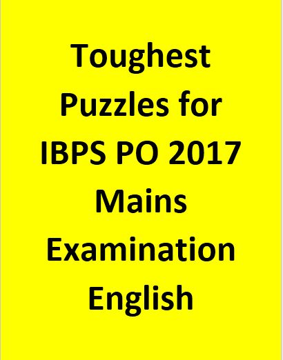 Toughest Puzzles for IBPS PO 2017 Mains Examination - English