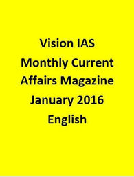 Vision IAS Monthly Current Affairs Magazine –January 2016-English