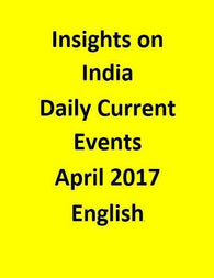 Insights on India – Daily Current Events – April 2017