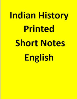 Indian History Printed Short Notes - English