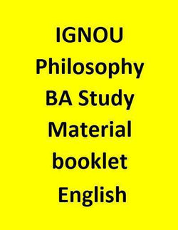 IGNOU Philosophy BA Study Material booklet - English