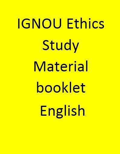 IGNOU Ethics Study Material booklet - English