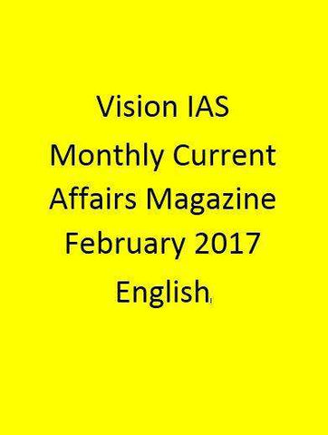 Vision IAS Monthly Current Affairs Magazine – February 2017-English