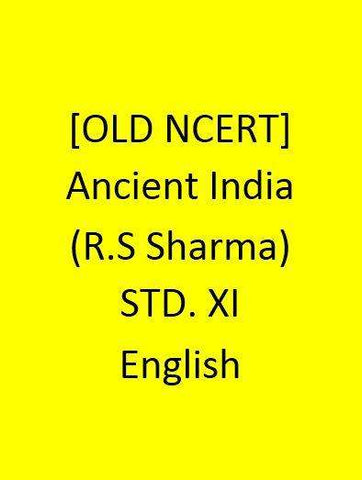 [OLD NCERT] - Ancient India(R.S Sharma) - STD. XI- English