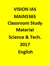 Vision IAS Science & Technology MAINS 365 Material October 2016 – 2017