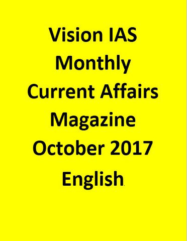 Vision IAS Monthly Current Affairs Magazine – October 2017-English