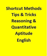 Shortcut Methods Tips & Tricks Reasoning & Quantitative Aptitude - English