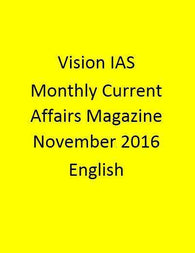 Vision IAS Monthly Current Affairs Magazine – November 2016-English