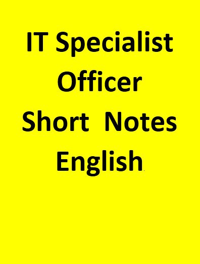 IT Specialist Officer Short  Notes - English