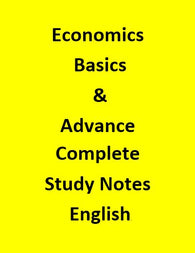 Economics Basics & Advance Complete Study Short Notes - English