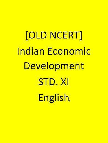 [OLD NCERT] - Indian Economic Development - STD. XI- English