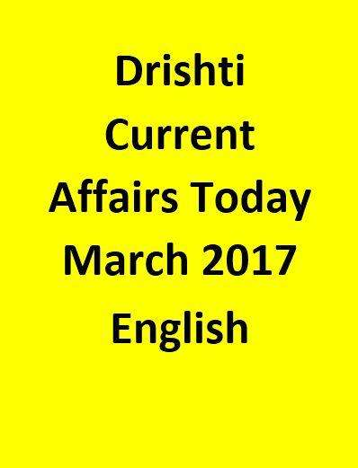Drishti Current Affairs Today March 2017