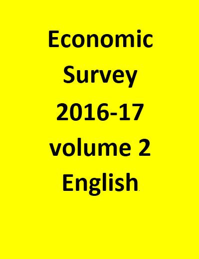 Economic Survey 2016-17 volume 2-Aug 2017 - English