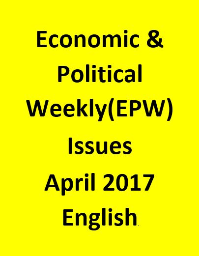 Economic & Political Weekly(EPW) Issues for April 2017 - English