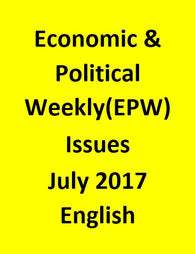 Economic & Political Weekly(EPW) Issues for July 2017 - English