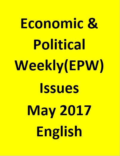 Economic & Political Weekly(EPW) Issues for May 2017 - English