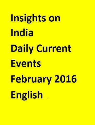 Insights on India – Daily Current Events – February 2016