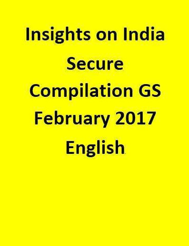 Insights on India – Secure Compilation – GS – February 2017