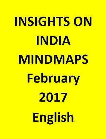 INSIGHTS ON INDIA – MINDMAPS – February 2017