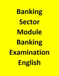 Banking Sector Module For Banking Examination - English