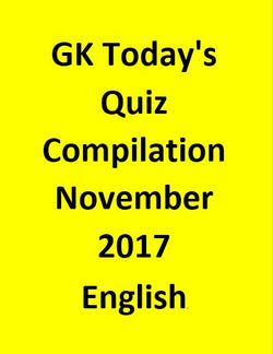 GK Today's Quiz Compilation November 2017 - English