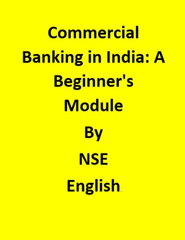 Commercial Banking in India: A Beginner's Module By NSE - English