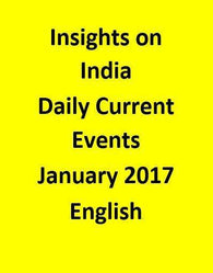 Insights on India – Daily Current Events – January 2017