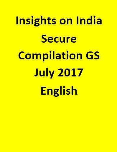 Insights on India – Secure Compilation – GS – July 2017
