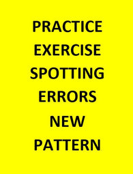 PRACTICE EXERCISE ON SPOTTING ERRORS NEW PATTERN (1000 Questions)