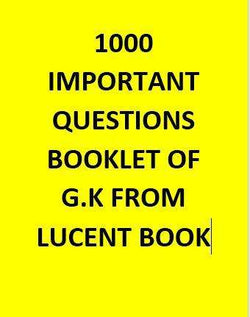 1000 Important Gk questions From Lucent Book - Hindi GK FOR SSC