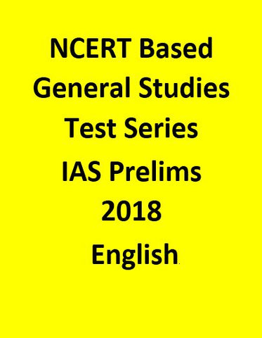 NCERT Based General Studies Test Series For IAS Prelims 2018 - English
